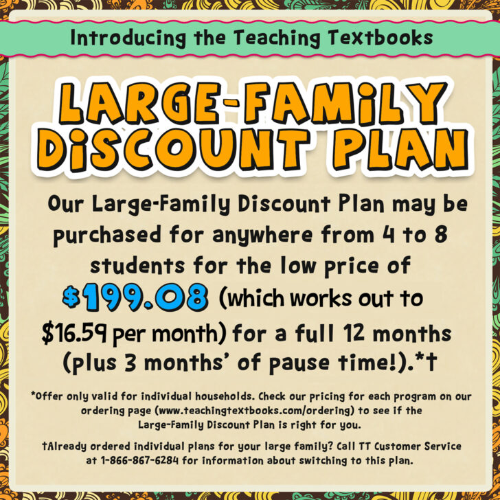 Teaching Textbooks Large Family Discount Plan