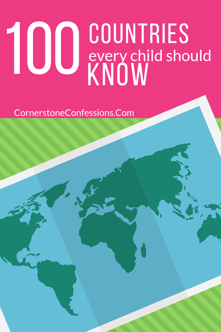 This definitely could help with narrowing down where to focus your time in geography--top 100 countries every child should be able to find on a map or globe